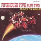 THE FIREHOUSE FIVE PLUS TWO - THE AROUND THE WORLD! NEW CD
