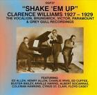 CLARENCE WILLIAMS - SHAKE 'EM UP NEW CD