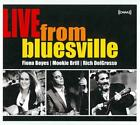 RICH DELGROSSO/FIONA BOYES/MOOKIE BRILL - LIVE FROM BLUESVILLE [SLIMLINE] NEW CD