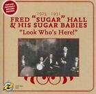 FRED HALL'S SUGAR BABIES/FRED