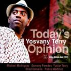 YOSVANY TERRY - TODAY'S OPINION NEW CD