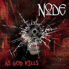 NODE - AS GOD KILLS * NEW CD