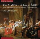THE MUFITIANS OF GROPE LANE NEW CD