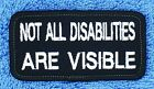 """Not All Disabilities Are Visible Service Dog Patch 1.5X3"""" Disabled Danny & LuAnn"""