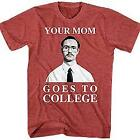 T-Line Funny Napoleon Dynamite Your Mom Goes To College T-Shirt