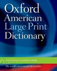 Oxford American Large Print Dictionary 2006
