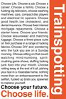 Trainspotting Poster Choose Your Life 61 x 91.5cm