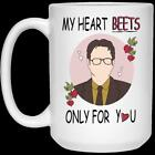 Dwight Schrute My Heart Beets Only For You 21504 15 oz. White Coffee Mug image