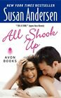 All Shook Up (Avon Romance) By Susan Andersen