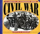 Civil War (A Library of Congress Book) Sandler, Martin W Paperback Used - Good