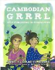 Cambodian Grrrl: Self-Publising in Phnom Penh by Moore, Anne Elizabeth