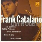 Frank Catalano : Cut It Out!?! CD