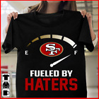 San Francisco 49ers Fueled By Haters T-Shirt - NFL Shirt - S-5XL image