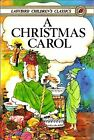 A Christmas Carol (Ladybird Children's Classics) Charles Dickens Hardcover Used