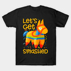 Lets Get Smashed Funny Pinata T Shirt Unisex Novelty Gift Size S to 5XL