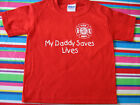 MY DADDY SAVES LIVES FIRE DEPARTMENT TODDLER T-SHIRT