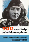 2W25 Vintage WWII Help me Build A Plane British Industry War Poster WW2 A2 A3