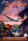 TW43 Vintage Fly To The Caribbean By Clipper Travel Poster Re-Print A2/A3