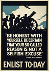 WA11 Vintage WWI British Selfish Excuse Not To Enlist War Poster WW1 A4