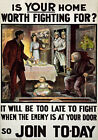 WA6 Vintage WWI British Is Your Home Worth Fighting For War Poster WW1 A4