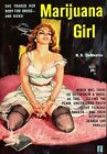 AD45 Vintage 1950's Marijuana Girl Novel Poster Re-Print A3/A4