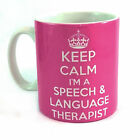 KEEP CALM I'M A SPEECH AND LANGUAGE THERAPIST GIFT MUG CUP PRESENT SALT THERAPY