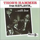 Thor's Hammer-From Keflavik With Love CD NEW