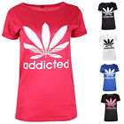 Womens Ladies Printed Addicted Cannabis Leaf Casual Comfort T Shirt Top Weed Tee