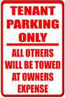 Tenant Parking Only Metal Notice Sign