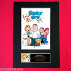 FAMILY GUY Mounted Signed Photo Reproduction Autograph Print A4 333