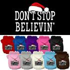 Don't Stop Believin' Christmas Dog Hoodie Pet Puppy Present for Dogs