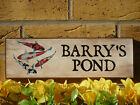 PERSONALISED FISH POND SIGN GARDEN SIGN KOI CARP TENCH OWN NAME SIGN OWN WORDING