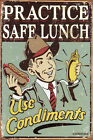 Use Condiments Practice Safe Lunch! Metal Decorative Plaque