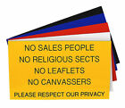 Engraved Plaque NO SALES PEOPLE NO RELIGIOUS SECTS NO LEAFLETS Sign 125 x 75