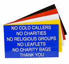 Engraved NO COLD CALLERS NO CHARITIES NO RELIGIOUS GROUPS NO LEAFLETS Sign