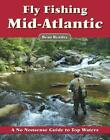 FLY FISHING THE MID-ATLANTIC - NEW PAPERBACK BOOK