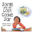 Jorge and the Lost Cookie Jar by Marta Arroyo (English) Paperback Book