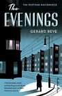 The Evenings: A Winter's Tale (The postwar masterpi... by Gerard Reve 1782273018