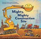 Mighty, Mighty Construction Site [Easy Reader Books, Preschool Prep Books, Toddl