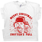 Shitters Full T Shirt Funny Christmas Vacation Cousin Eddie You Serious Clark