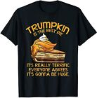 Trumpkin Is The Best Pie Trump Funny Thanksgiving T-Shirt Clothing 100%  cotton