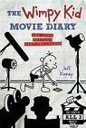 The Wimpy Kid Movie Diary: How Greg Heffley Went Hollywood, Revised and Expanded