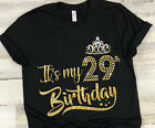 It's My 29th Birthday T-shirt, Happy 29th Birthday Gift, Turn 29 Years Old Gift
