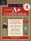 CompTIA A+ Certification All-in-One Exam Guide, Sixth Edition , Meyers,Michael