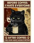 I Hate Everyone Cat With Coffee Poster Print Wall Art Vintage