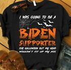 I Was Going To Be A Biden Supporter For Halloween T-Shirt Black S-3XL Unisex Tee