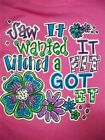 Hot Gift Southern Chics Funny Lil Girl Saw it Got It Toddler Bright T Shirt
