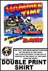 HAMMER TIME GO KART RACING NO DOUBTS NO LIMITS NO MERCY T-SHIRT 69R5
