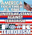 PATRIOTIC BUMPER STICKERS ~ Anti Terrorism USA United States America Flag Humor