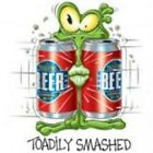 NEW FUNNY DRINKING BEER T-SHIRT - Toadily Smashed!